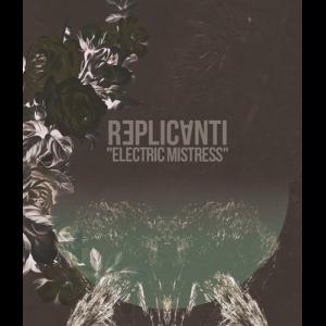Image of Replicanti - Electric Mistress TAPE