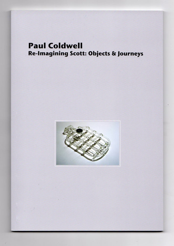 Image of Paul Coldwell: Re-Imagining Scott: Objects and Journeys (2013)