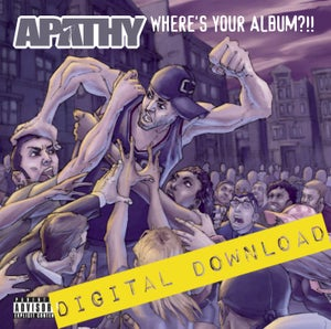 Image of [Digital Download] Apathy - Where's Your Album?!! - DGZ-010