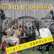 Image of [Digital Download] Boss Hog Barbarians (J-Zone & Celph Titled) - Every Hog Has Its Day - DGZ-013