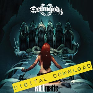 Image of [Digital Download] Demigodz - KILLmatic - DGZ-019