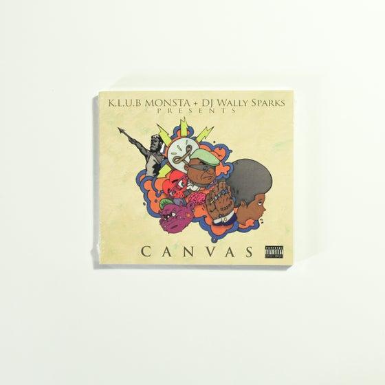 Image of K.L.U.B. Monsta + DJ Wally Sparks Presents CANVAS