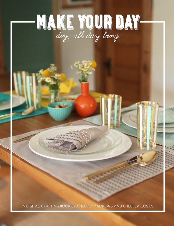 Image of Make Your Day: DIY, All Day Long