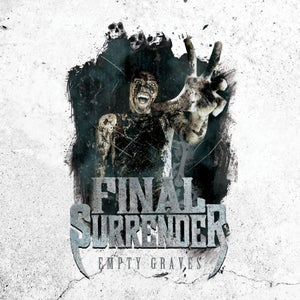 "Image of FINAL SURRENDER ""EMPTY GRAVES"""