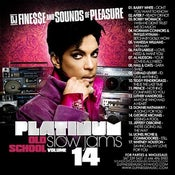 Image of PLATINUM OLD SCHOOL SLOW JAMS MIX VOL. 14