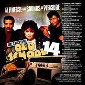 Image of LETS TAKE IT BACK TO THE OLD SCHOOL MIX VOL. 14