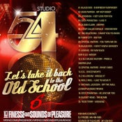 Image of LETS TAKE IT BACK TO THE OLD SCHOOL MIX VOL. 6