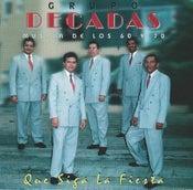 Image of Grupo Decadas - Que Siga La Fiesta