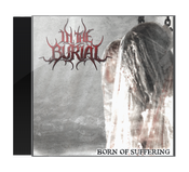 Image of In The Burial - Born Of Suffering (CD) FREE SHIPPING IN AUS