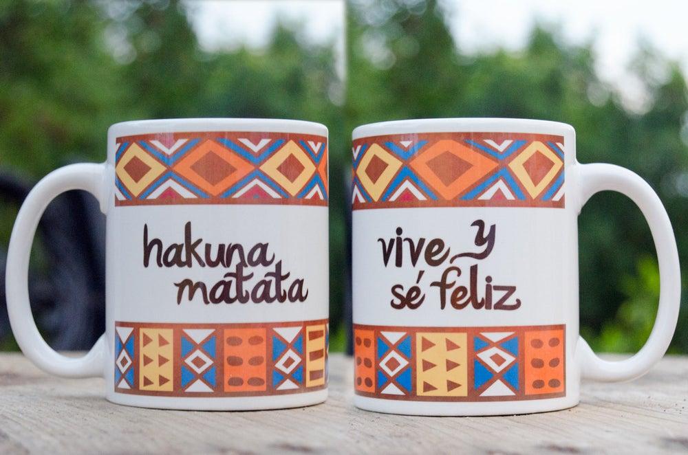 Image of Taza, lámina, imán o chapa Hakuna Matata Vive y Sé Feliz