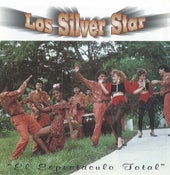 Image of Los Silver Star - El Espectaculo Total