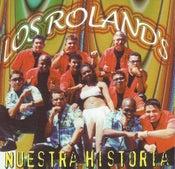 Image of Los Rolands - Nuestra Historia
