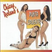 Image of Las Chicas Rolands - Punta Caliente