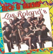 Image of Los Rolands - Rice & Beans