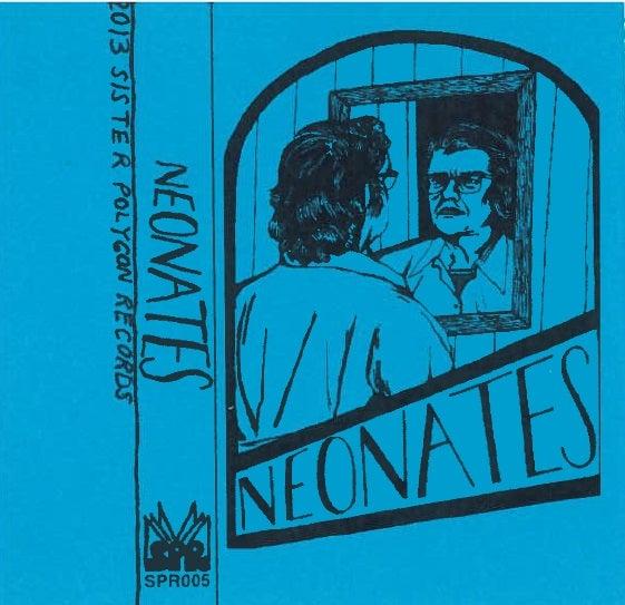 Image of Neonates - Self-Titled