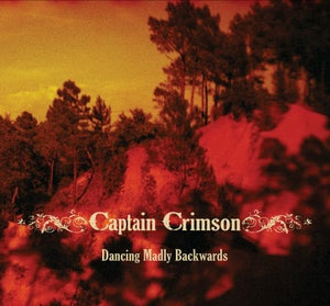 Image of Captain Crimson - Dancing Madly Backwards CD
