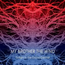 Image of My Brother the Wind - Twilight in the Crystal Cabinet CD