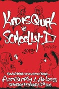 Image of KIQ vs. Schoolly D / Concert Poster 1 of 25