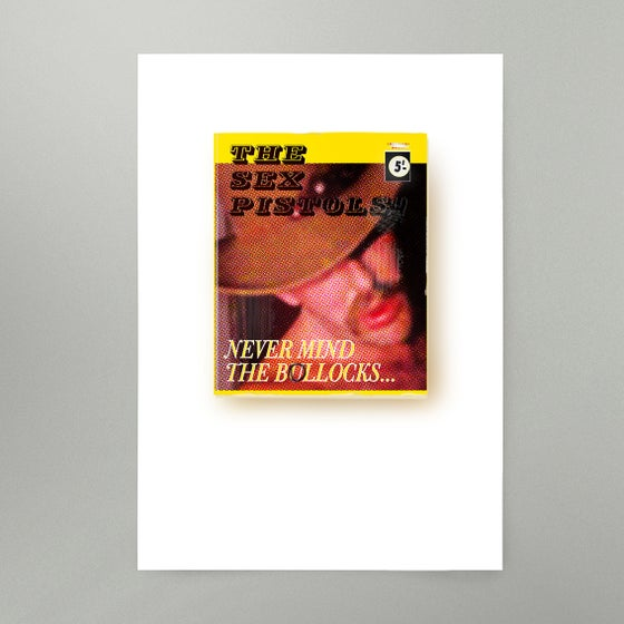 Image of Never Mind The Bollocks Art Print