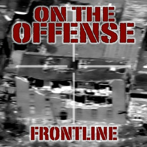 """Image of ON THE OFFENSE """"Frontline"""" CD"""
