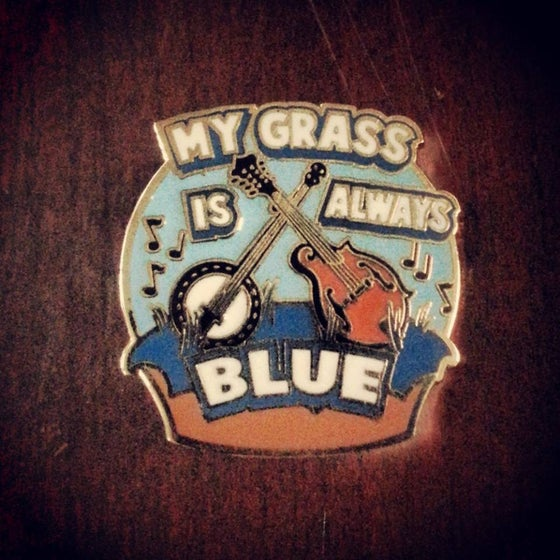 Image of My Grass is Always Blue Pin (Open Edition)