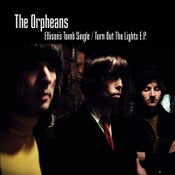 Image of The Orpheans – Ellison's Tomb / Turn Out The Lights – CD