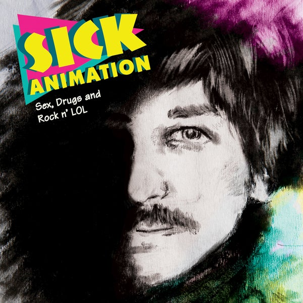 Sex, Drugs and Rock n' LOL - CD - Sick Animation Shop