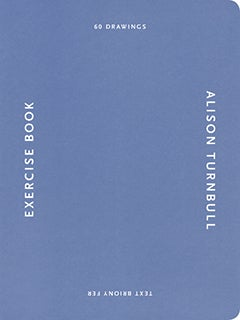 Image of Alison Turnbull Exercise Book (Exhibition Catalogue)