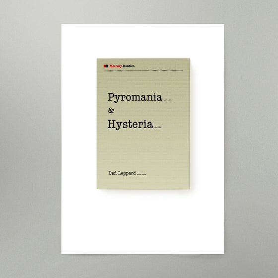 Image of Pyromania and Hysteria Art Print