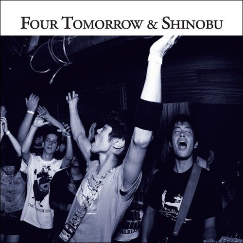 Image of Shinobu / Four Tomorrow Split 7""