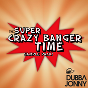 Image of Dubba Jonny Presents: The Super Crazy Banger Time Sample Pack
