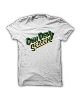 Image of Dun Dem Season T-Shirt [White]