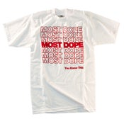 Image of MOST DOPE TEE