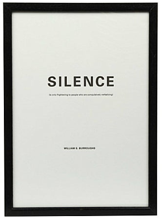 """Image of SILENCE ART PRINT Nº6 """"…Compulsively verbalizing"""" William S. Burroughs"""