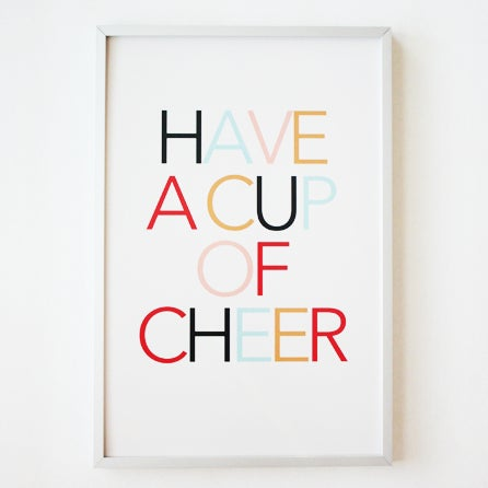 Image of Have A Cup of Cheer 8x10