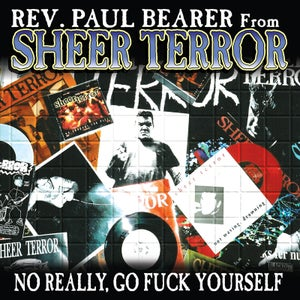 "Image of REV PAUL BEARER ""No Really, Go Fuck Yourself"" Vinyl LP"