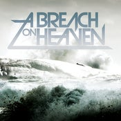 Image of A Breach On Heaven FULL LENGTH