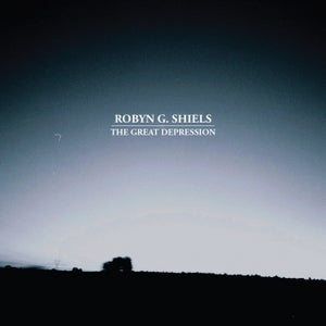 Image of Robyn G Shiels 'The Great Depression' E.P
