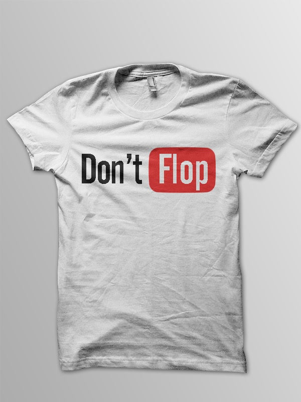 Image of Don't Flop Youtube Style Tee | White
