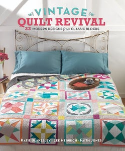 Image of Vintage Quilt Revival: 22 Modern Designs from Classic Blocks