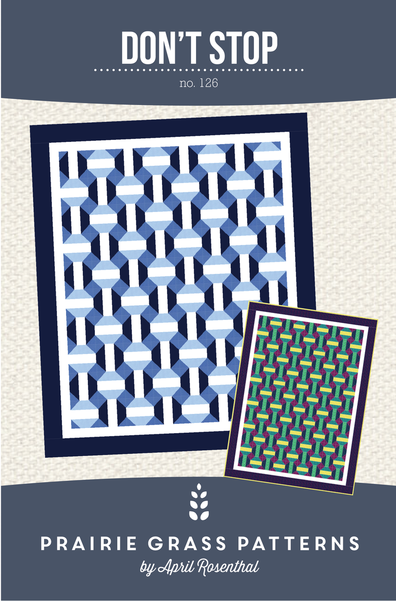 Image of Don't Stop: Quilting Pattern #126