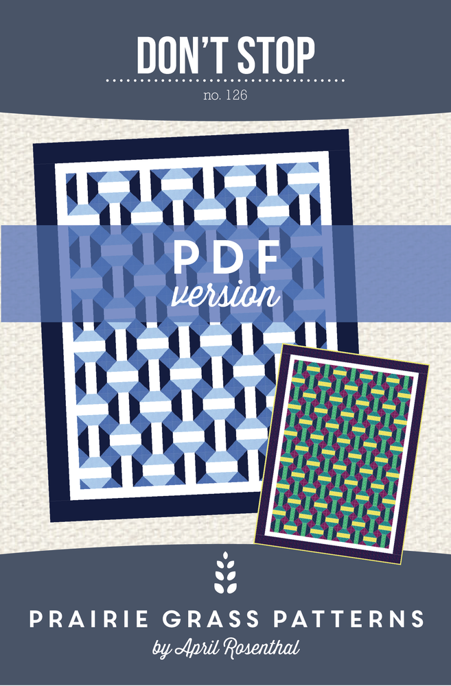 Image of Don't Stop: PDF Quilting Pattern