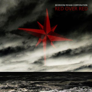 Image of Bedroom Rehab Corporation - Red Over Red CD