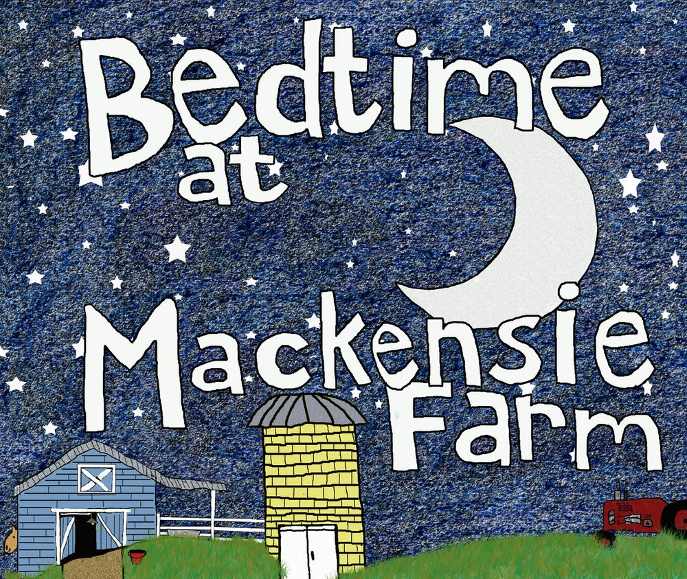 Image of Bedtime At Mackensie Farm (Children's Book)