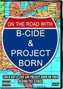Image of Project Born - On the Road with B-Cide & PJB DVD