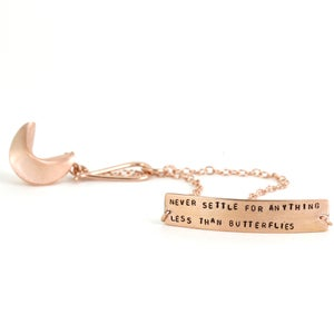 Image of NEVER SETTLE FOR ANYTHING LESS THAN BUTTERFLIES - rose gold vermeil fortune cookie bracelet