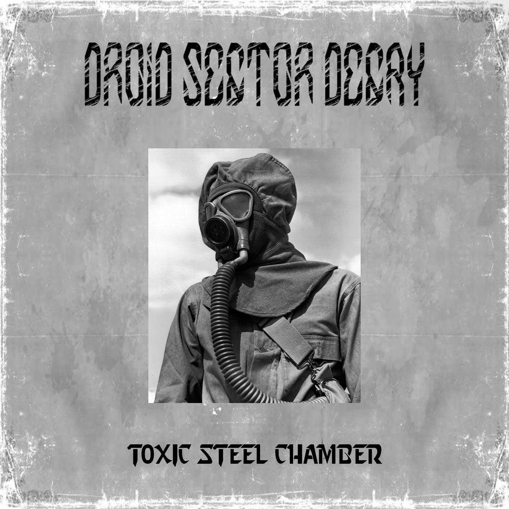 Image of Toxic Steel Chamber EP