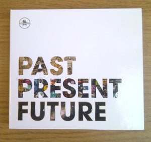 Image of :: Past Present Future :: CD ::