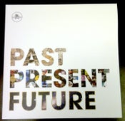 Image of :: Past Present Future :: Vinyl :: SALE