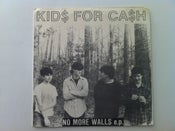 "Image of KIDS FOR CASH "" NO MORE WALLS"" EP"